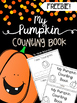 Pumpkin Counting Book FREEBIE~2 Options