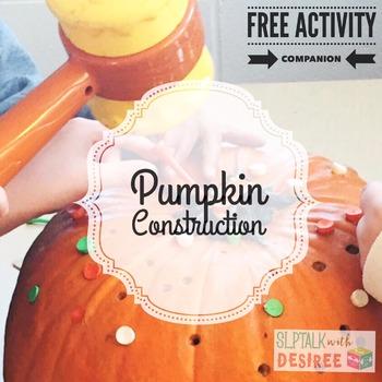 Pumpkin Construction - Free Activity Companion