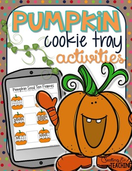 Pumpkin Cookie Tray Activities