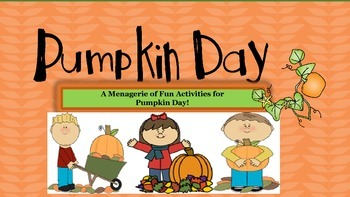 Pumpkin Day Activities! Pumpkin Pie Recipe, Estimation, Me