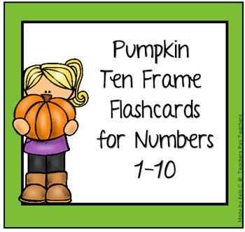 Pumpkin Flashcards of numbers 1-10 with Ten Frames