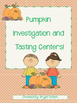 Pumpkin Investigation and Tasting Centers
