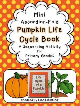 Pumpkin Life Cycle Activity ~ Accordion Fold Mini-Book