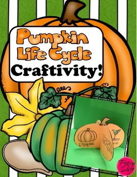 Pumpkin Life Cycle Craftivity