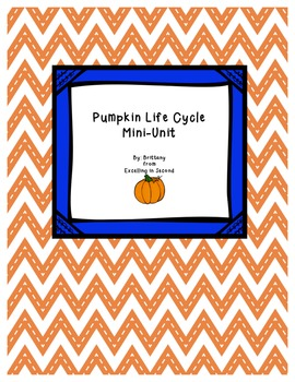 Pumpkin Life Cycle Mini-Unit