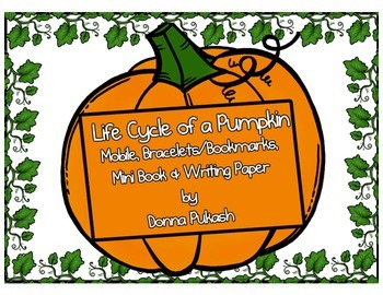 Pumpkin Life Cycle- Mobile, bracelets-bookmarks, mini book