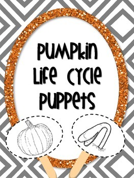 Pumpkin Life Cycle Puppets