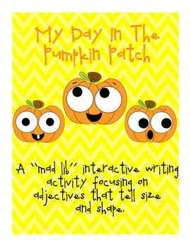 Pumpkin Mad Lib Activity Using Adjectives that tell Size a