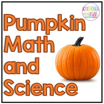 Pumpkin Math and Science