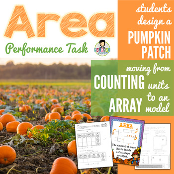 Area Performance Task *Pumpkin Patch
