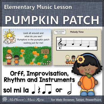 Pumpkin Patch: Orff, Melody, Rhythm, Form, Improvisation a
