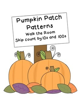 Pumpkin Patch Skip Count by 10 and 100-walk the room