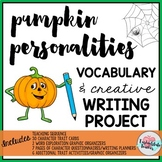 Pumpkin Personalities Halloween Writing Activity Project