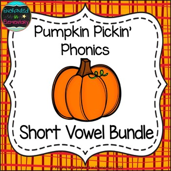 Pumpkin Pickin' Phonics: Short Vowel Bundle