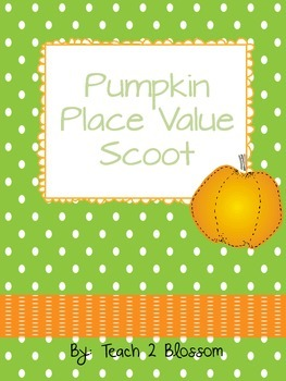 Pumpkin Place Value Scoot