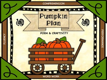 Pumpkin Plan: Poem with Fluency, Comprehension, Word Work,