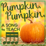 Pumpkin, Pumpkin: A song for teaching sixteenth notes plus games!