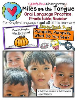 Pumpkin, Pumpkin:  Miles on the Tongue Oral Language Reader