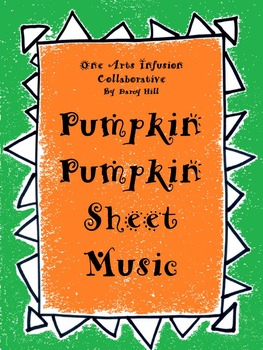 Pumpkin Pumpkin Sheet Music
