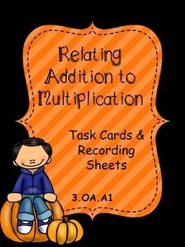 Relating Addition to Multiplication Freebie - Pumpkin Theme