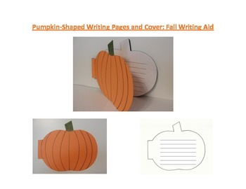 Shaped Writing Page and Cover (Pumpkin): Fall Writing Aid