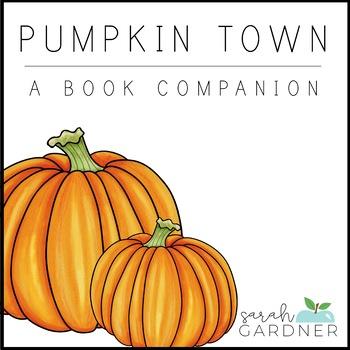 Pumpkin Town Close Reading Activities