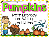 Pumpkins! Math, Literacy, and Writing Activities!