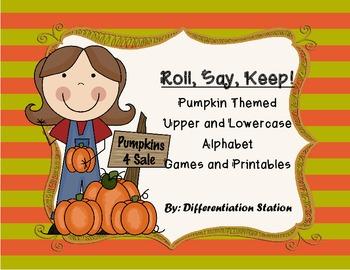 Pumpkin/Fall Themed: Roll, Say, Keep! Alphabet Center & Pr