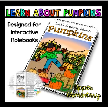 All About Pumpkins: Pumpkins Reading Passage: Perfect for