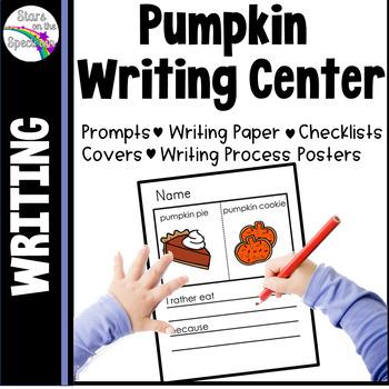 Pumpkin Activities * Pumpkin Writing Center * Kindergarten
