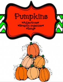 *FREE* Pumpkins! Adjectives & Song