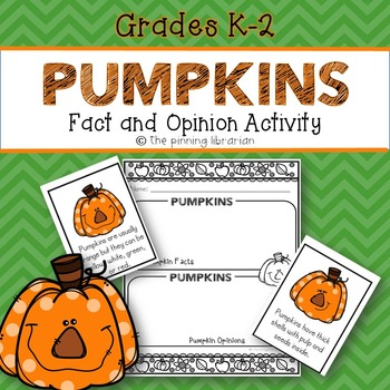 Pumpkins Fact and Opinion Activity