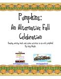 Pumpkins: Math, Science, and Language Arts Activities