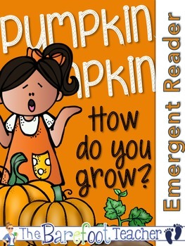 Pumpkins - 'Pumpkin, Pumpkin, How do you Grow?' Emergent R