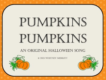 Pumpkins Pumpkins - Halloween Activity Song