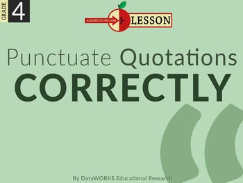 Punctuate Quotations Correctly