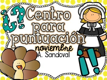 Punctuation Center for NOVEMBER  in Spanish