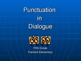 Punctuation in Dialogue Power Point Presentation