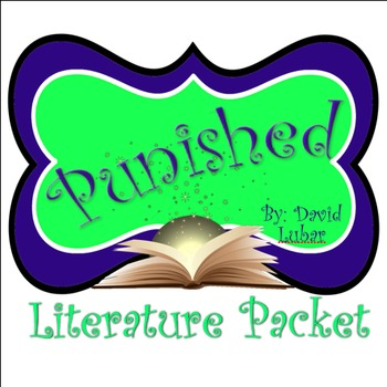 Punished Student Literature Packet and Teacher Guide - CCS