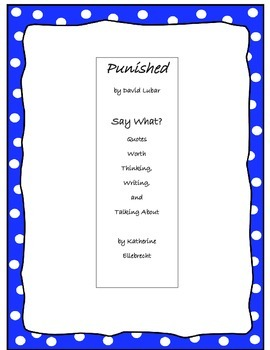 Punished by David Lubar Comprehension Quotes