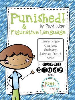 Punished! by David Lubar Novel Study & Figurative Language