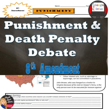 Punishment (8th Amendment) & Death Penalty Debate Reading