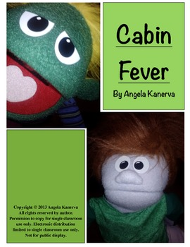 Puppet Show Cabin Fever