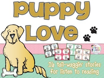 Puppy Love: 16 Dog Stories for Daily Five Listen to Reading