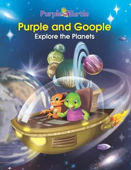 Purple Turtle Storie: Purple and Goople Explore the Planets