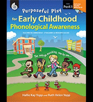 Purposeful Play for Early Childhood Phonological Awareness