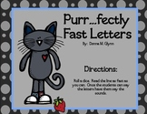 Purrr....Fectly Fast Letters / Great for Dibels