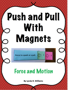 Push and Pull Magnet Lesson