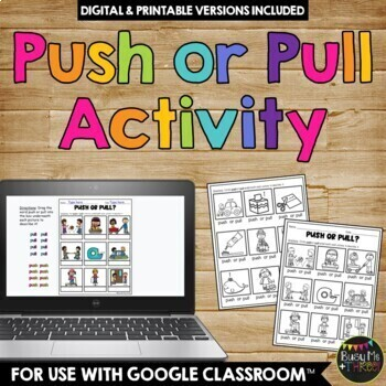 Push or Pull? A Force and Motion Activity {Grades 1, 2, & 3 }