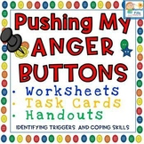 Pushing My Anger Buttons: Worksheets and Task Cards for An